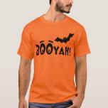 BOOYAH! Beklopptes Halloween T-Shirt