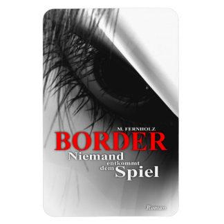 Border - Niemand entkommt dem Spiel Rechteckige Magnete