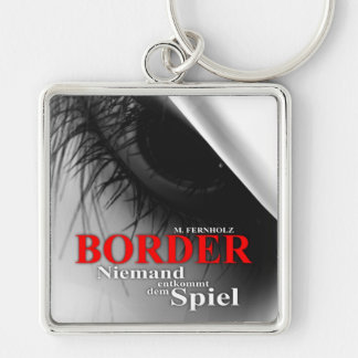 Border - Niemand entkommt dem Spiel Silberfarbener Quadratischer Schlüsselanhänger