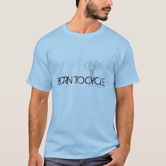 """Born To Cycle"" Cycling/Fahrrad T-Shirt"