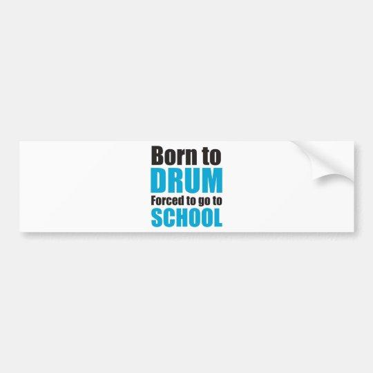 born to drum autoaufkleber