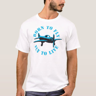 Born to fly 2c T-Shirt