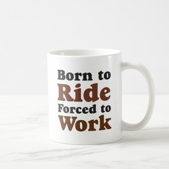 born to ride kaffeetasse
