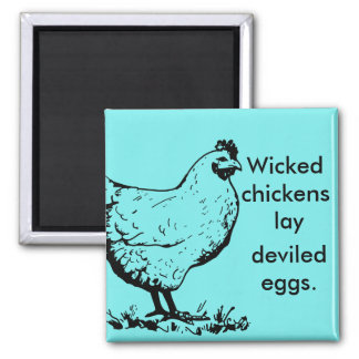 Böse Hühner Quadratischer Magnet