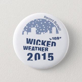 Böser Wetter-Knopf Runder Button 5,1 Cm
