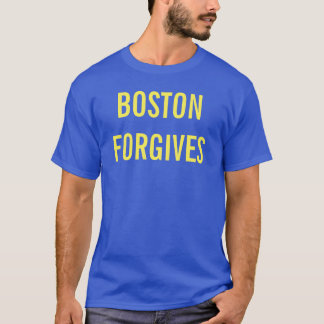 Boston verzeiht T-Shirt