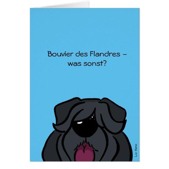 Bouvier des Flandres - was sonst? Karte