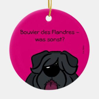 Bouvier des Flandres - was sonst? Keramik Ornament
