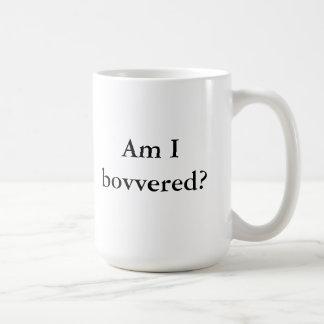 Bovvered ich? kaffeetasse