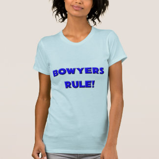 Bowyers Regel! T Shirt