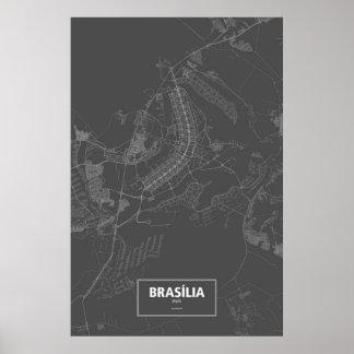 Brasília, Brasilien (weiß auf Schwarzem) Poster