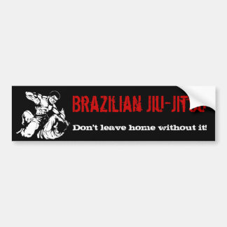 Brasilianer Jiu-Jitsu, verlassen Zuhause nicht ohn Autoaufkleber