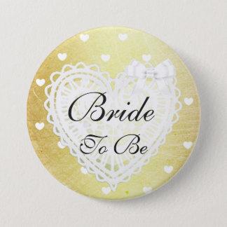 Braut, zum Goldherz-weißer Bogen-Knopf zu sein Runder Button 7,6 Cm