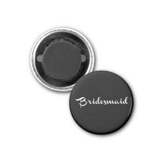 Brautjungfern-Magnet-Weiß auf Schwarzem Runder Magnet 3,2 Cm