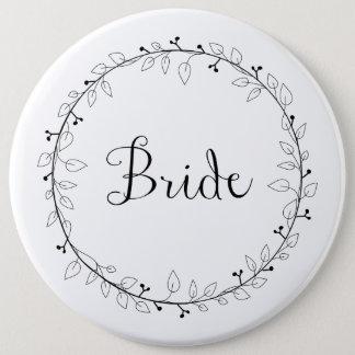 Brautpartyidentifizierung Braut Runder Button 15,3 Cm