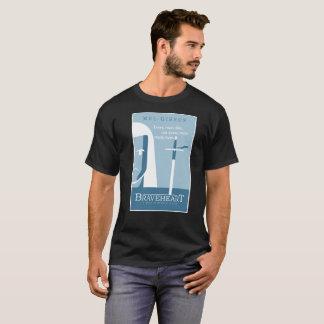 BraveHeart T-Shirt