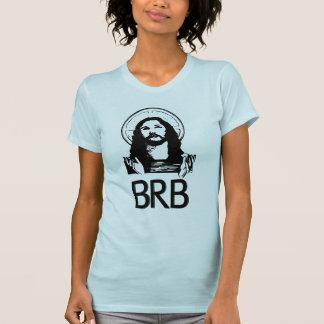 BRB ist nach rechts zurück Shirts