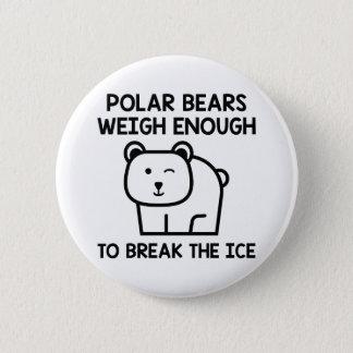 Brechen Sie das Eis Runder Button 5,7 Cm