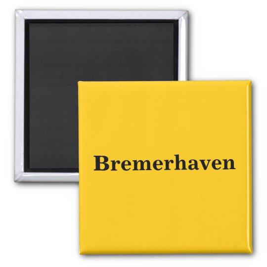 Bremerhaven  Magnet Schild Gold Gleb