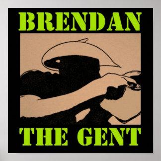 BrendanTheGent Plakat