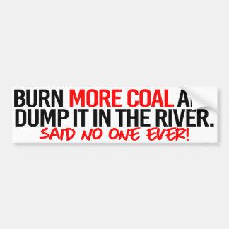 Brennen Sie mehr Kohle und entleeren Sie sie in Autoaufkleber