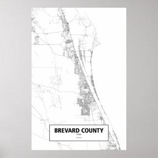 Brevard County, Florida (Schwarzes auf Weiß) Poster