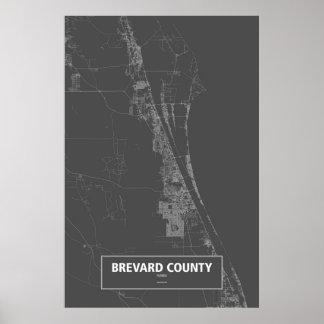 Brevard County, Florida (weiß auf Schwarzem) Poster