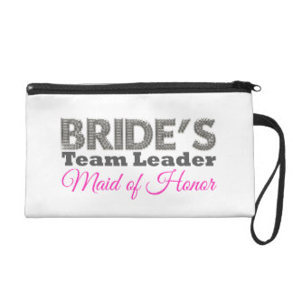 Bride's Team to maid leader of Ehre Wristlet Handtasche