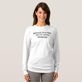 Bridge-Spieler tun es mit Finesse - lange Hülse T T-Shirt