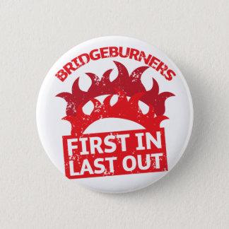 Bridgeburners zuerst in des Letzten Insignien 3 Runder Button 5,1 Cm