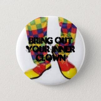 Bringen Sie Ihren inneren Clown heraus Runder Button 5,1 Cm