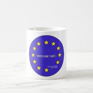 """""""Briten beendigen nicht…"""" Brexit klassische weiße Kaffeetasse"""