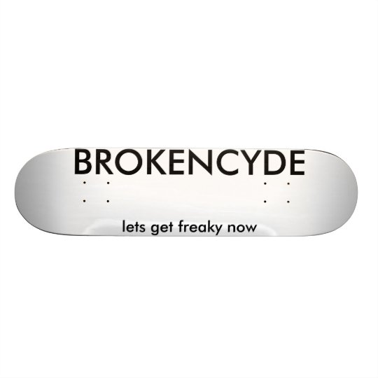 BROKENCYDE, lässt freaky jetzt erhalten Personalisierte Decks