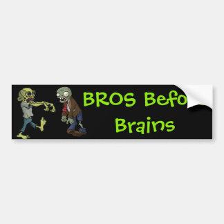 Bros vor Gehirnen… Autoaufkleber