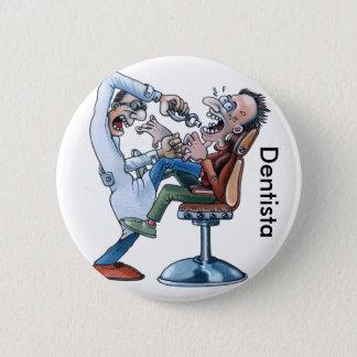 Brosche des Zahnarztes Runder Button 5,1 Cm