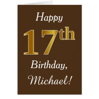 Brown, Imitat-Gold17. Geburtstag + Individueller Karte