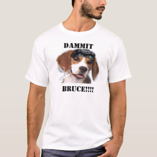 Bruce der lustige Hund T-Shirt