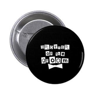 Bruder von Bräutigam-Weiß auf Schwarzem Runder Button 5,7 Cm