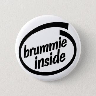 Brummie innerhalb des Knopf-Abzeichens Runder Button 5,7 Cm