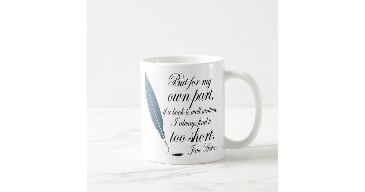 buch liebhaber zitat jane austen kaffeetasse zazzle. Black Bedroom Furniture Sets. Home Design Ideas