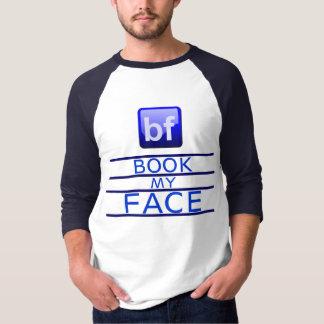 Buchen Sie meinen Gesichts-T - Shirt