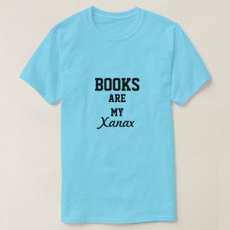 Bücher sind mein Xanax T-Shirt