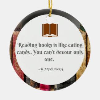 Bücher sind wie Süßigkeits-Verzierung Keramik Ornament