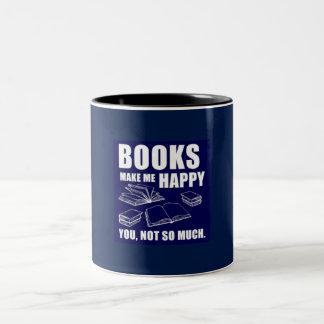 Bücher stellen mich glückliche Tasse her
