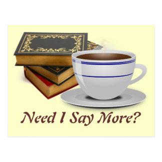 Bücher u. Kaffee: Bedarf sage ich mehr? Postkarte