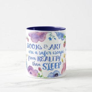 Bücher u. Kunst u. Wirklichkeit u. Schlaf Tasse