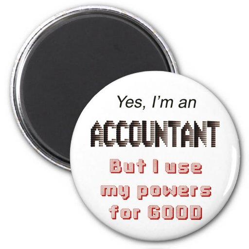 Buchhalter-Power-lustiges Büro Humor-Sprichwort Magnete