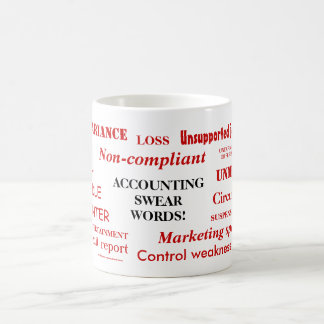 Buchhaltungs-Kraftausdrücke!! Unhöfliche Kaffeetasse