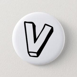 Buchstabe V Runder Button 5,7 Cm