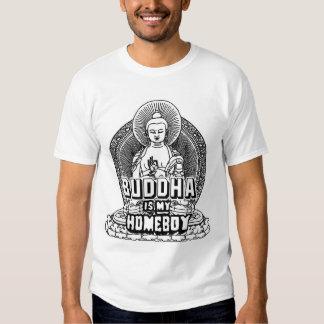 Buddha ist mein Homeboy Shirt